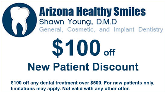 New Patient Discount Dental Coupon: $100 off any dental treatment over $500. For new patients only, limitations may apply at Arizona Healthy Smiles in Tempe, AZ